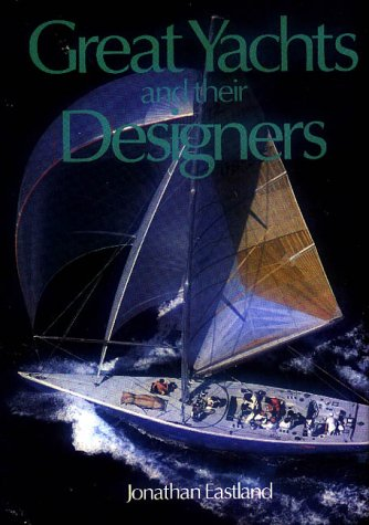 9780847808281: Great Yachts and Their Designers