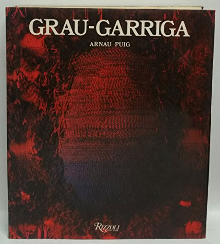 Grau-Garriga / Arnau Puig ; Introduction by Jose M. Valverde: Puig, Arnau