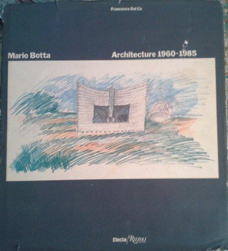 9780847808380: Mario Botta: Architecture 1960-1985