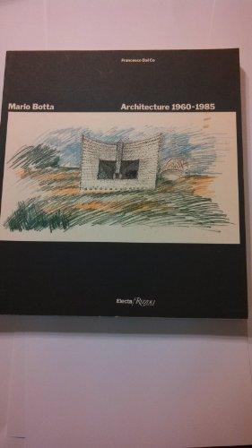 9780847808397: Mario Botta Architecture 1960 1985