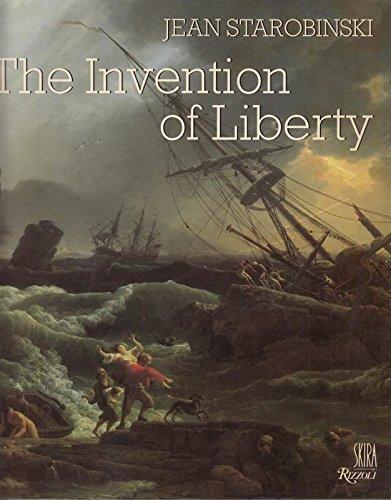 Invention of Liberty 1700-1789: Starobinski, Jean