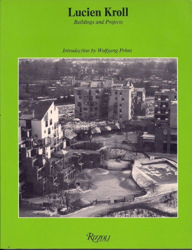 9780847808663: Lucien Kroll: Buildings and Projects