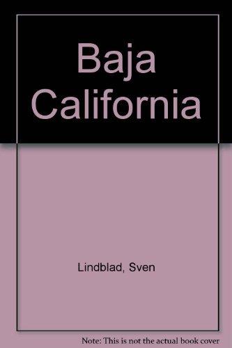 Baja California: Lindblad, Lisa;Lindblad, Sven-Olof