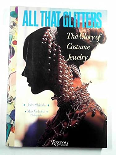 9780847808717: All That Glitters - The Glory of Costume Jewelry