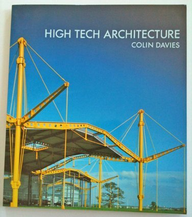 High tech architecture by colin davies rizzoli for Architecture high tech