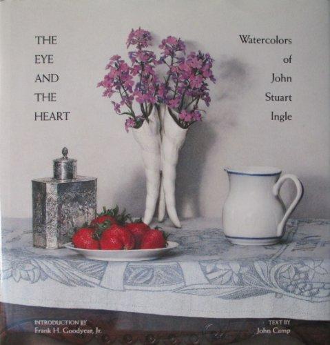 9780847808885: The Eye and the Heart: Watercolors by John Stuart Ingle
