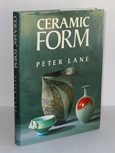 9780847808892: Ceramic Form