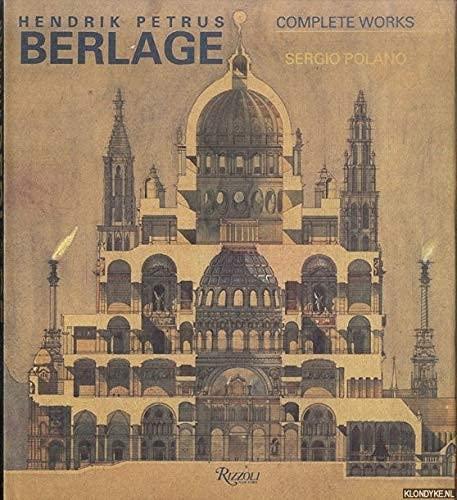 9780847809011: Hendrik Petrus Berlage: Complete Works