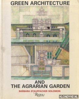 9780847809073: Green Architecture & The Agrarian Garden