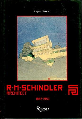 9780847809219: R.M.Schindler: Architect, 1887-1953