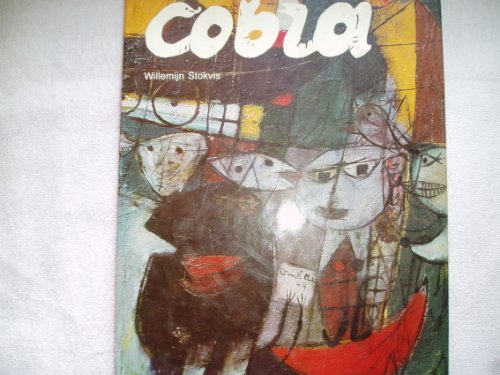 Cobra: An International Movement in Art After the Second World War
