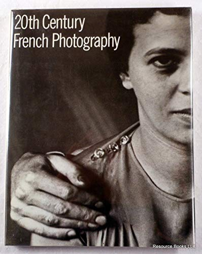 9780847809431: Twentieth-Century French Photography