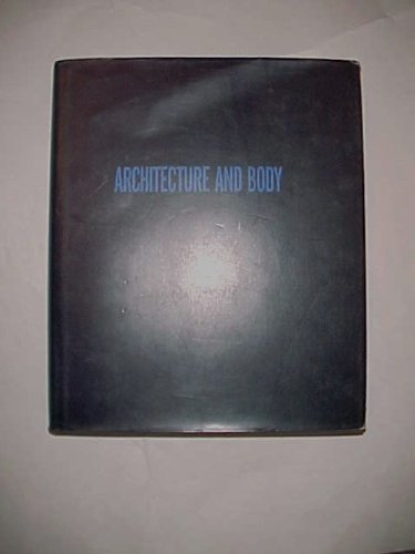 9780847809479: Architecture and Body