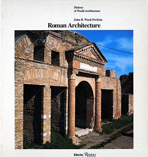 9780847809721: Roman Architecture (History of World Architecture)