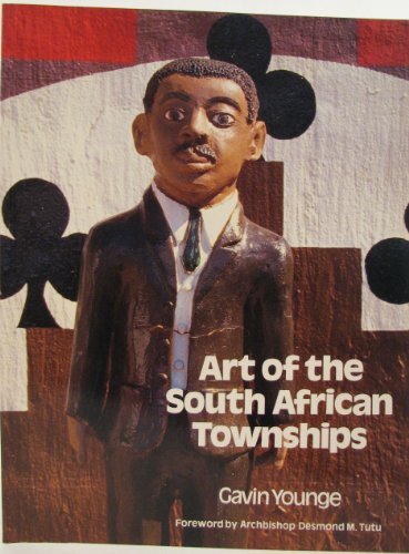 9780847809738: Art of the South African Townships