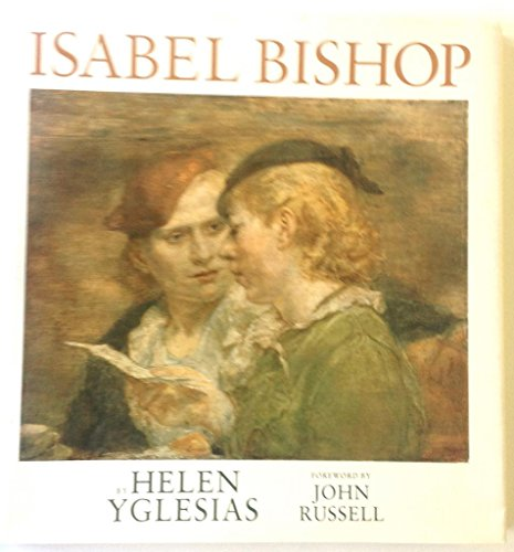 Isabel Bishop (9780847809769) by Helen Yglesias; Linda Weintraub