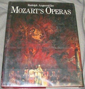 Mozart's Operas: Angermuller, Rudolph