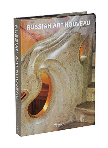 9780847809943: Russian Art Nouveau
