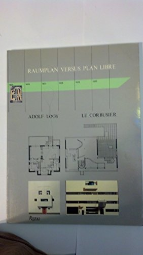 9780847810000: Raumplan Versus Plan Libre: Adolf Loos and Le Corbusier, 1919-30
