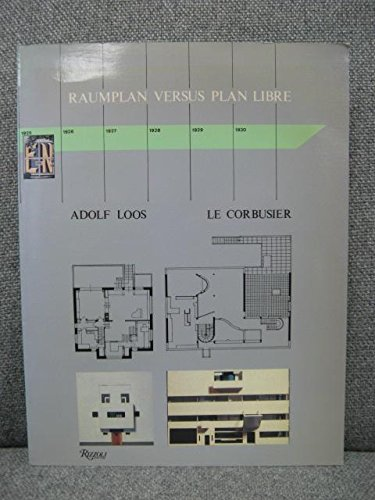 Raumplan Versus Plan Libre: Adolf Loos And: edited by Max