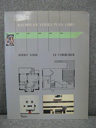 9780847810000: Raumplan versus Plan Libre : Adolf Loos and Le Corbusier, 1919 - 1930
