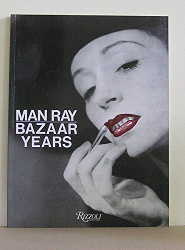 9780847810093: Man Ray: The Bazaar Years