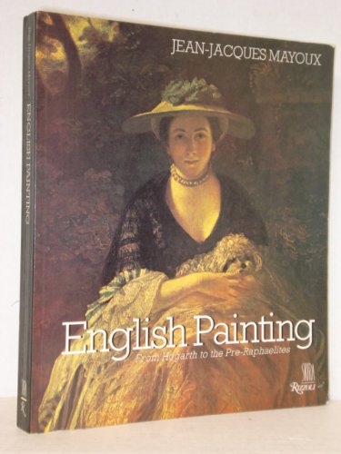 9780847810154: English Painting: From Hogarth to the Pre-Raphaelites