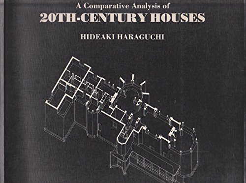 9780847810239: Comparative Analysis of 20th-Century Houses