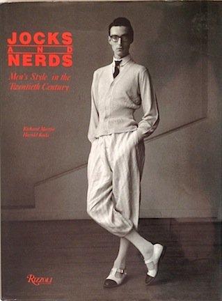 Jocks & Nerds : Men's Style in: Richard Martin, Harold