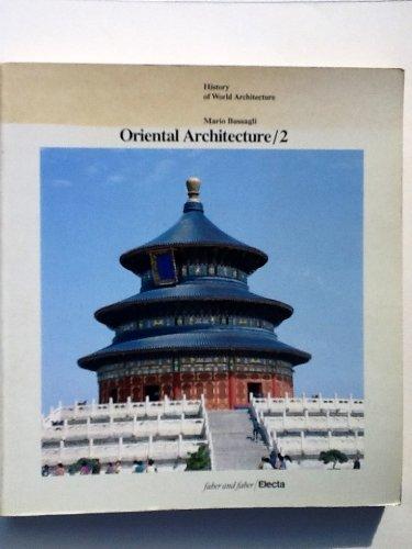 9780847810550: Oriental Architecture / 2: China, Korea, Japan (History of World Architecture)