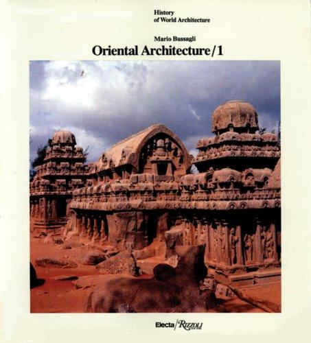 9780847810567: Oriental Architecture / 1: India, Indonesia, Indochina (History of World Architecture)