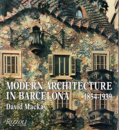 9780847810598: Modern Architecture in Barcelona, 1854-1939