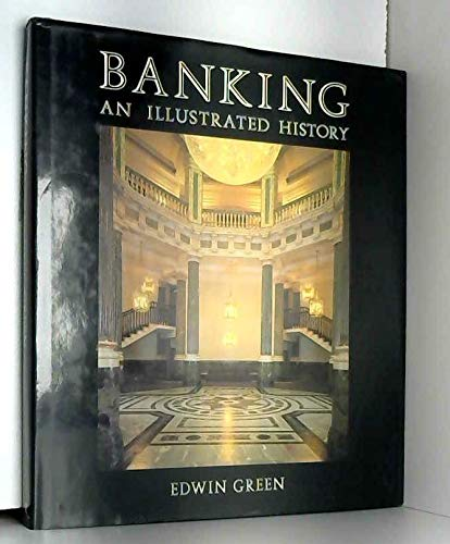 9780847810727: Banking: An Illustrated History