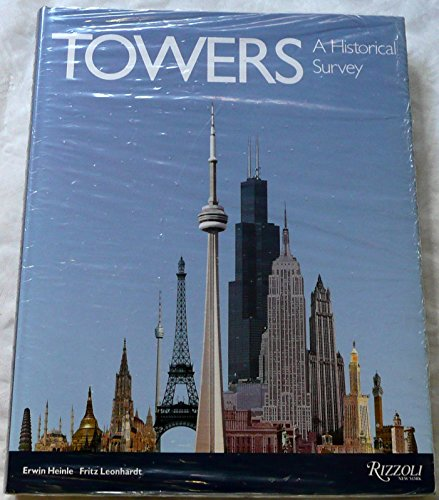 9780847810765: Towers: A Historical Survey