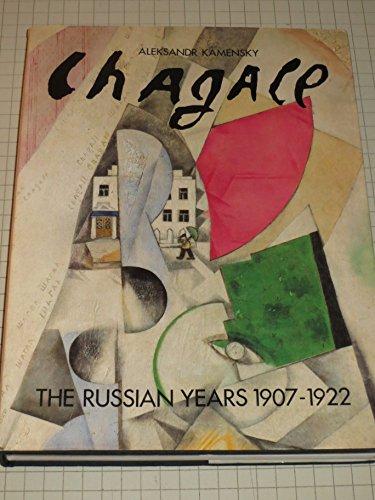 Chagall: the Russian Years 1907-1922: Kamenskii, Aleksandr Abramovich