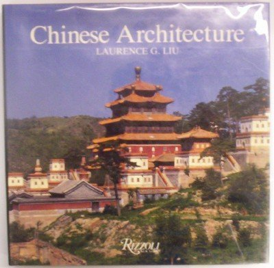 9780847810826: Chinese Architecture