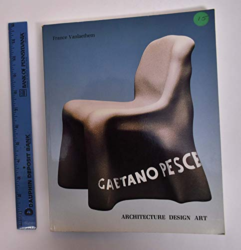 9780847810864: Gaetano Pesce: Architecture Design Art
