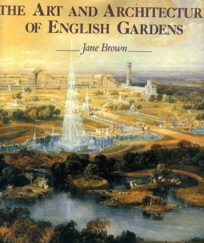 9780847810895: The Art and Architecture of English Gardens