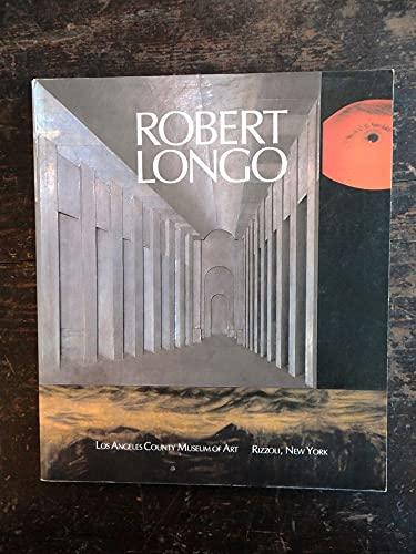 Robert Longo: Los Angeles County Museum of Art: Robert Longo; Howard Fox