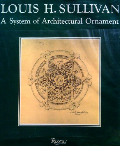 9780847811090: A System of Architectural Ornament