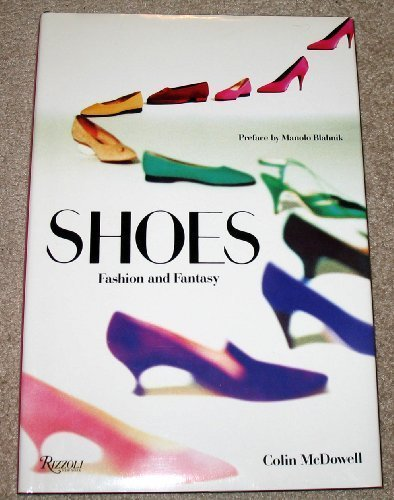 Shoes : Fashion and Fantasy: Colin McDowell