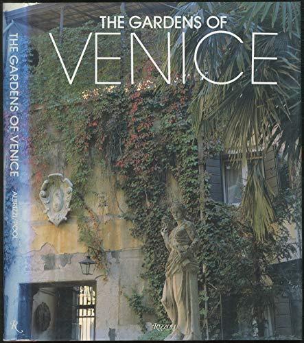 9780847811212: The Gardens of Venice