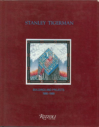 9780847811274: Stanley Tigerman: Buildings and Projects, 1966-89