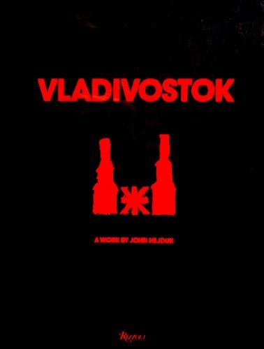 9780847811298: Vladivostok Riga Lake Baikal. A Work by John Hejduk. Edited by Kim Shkapich