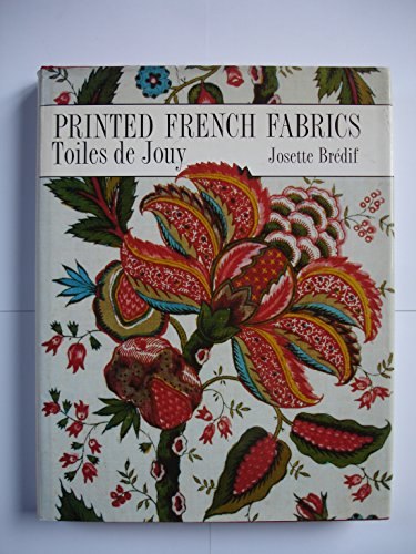 9780847811359: Printed French Fabrics. Toiles de Jouy