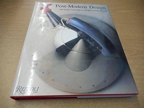 Post-Modern Design: Collins, Michael; Papadakis, Andreas