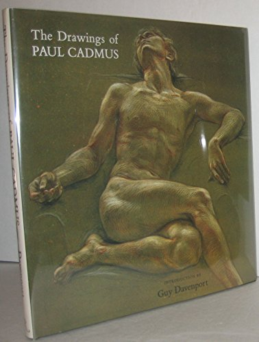 The Drawings of Paul Cadmus: Frankel, Stephen & Guy Davenport