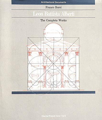 9780847811496: Leon Battista Alberti: The Complete Works (Architectural documents)