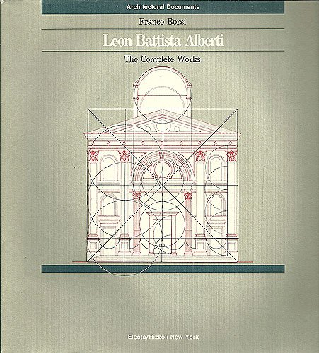 Leon Battista Alberti. The complete works.