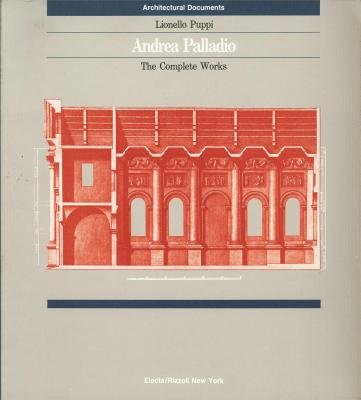 9780847811502: Andrea Palladio: The Complete Works